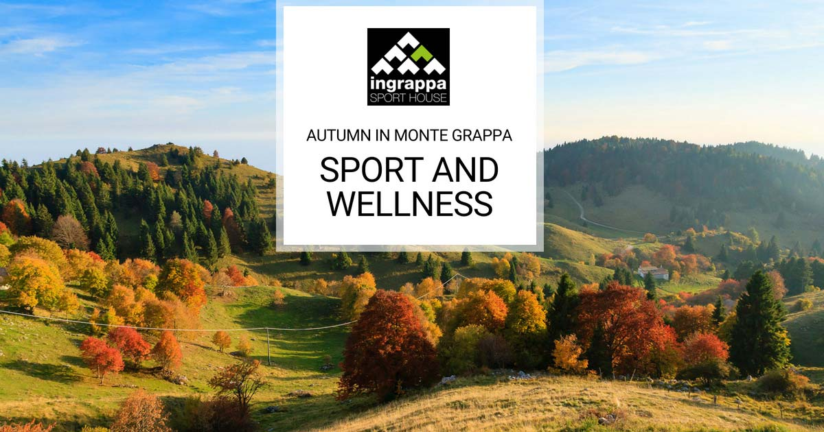 Autumn: Sport and Wellness... for Body and Soul!